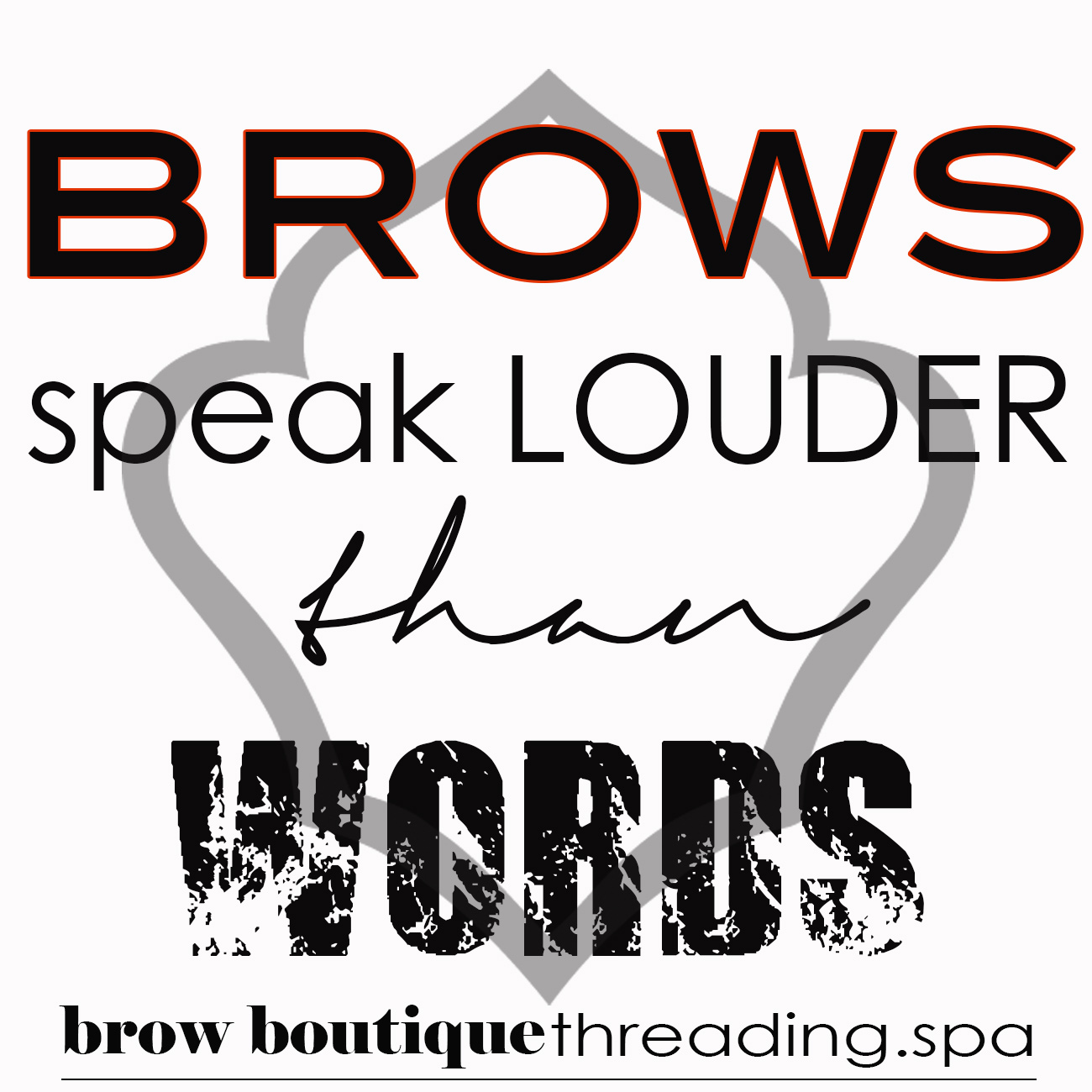 Brow speak louder than words