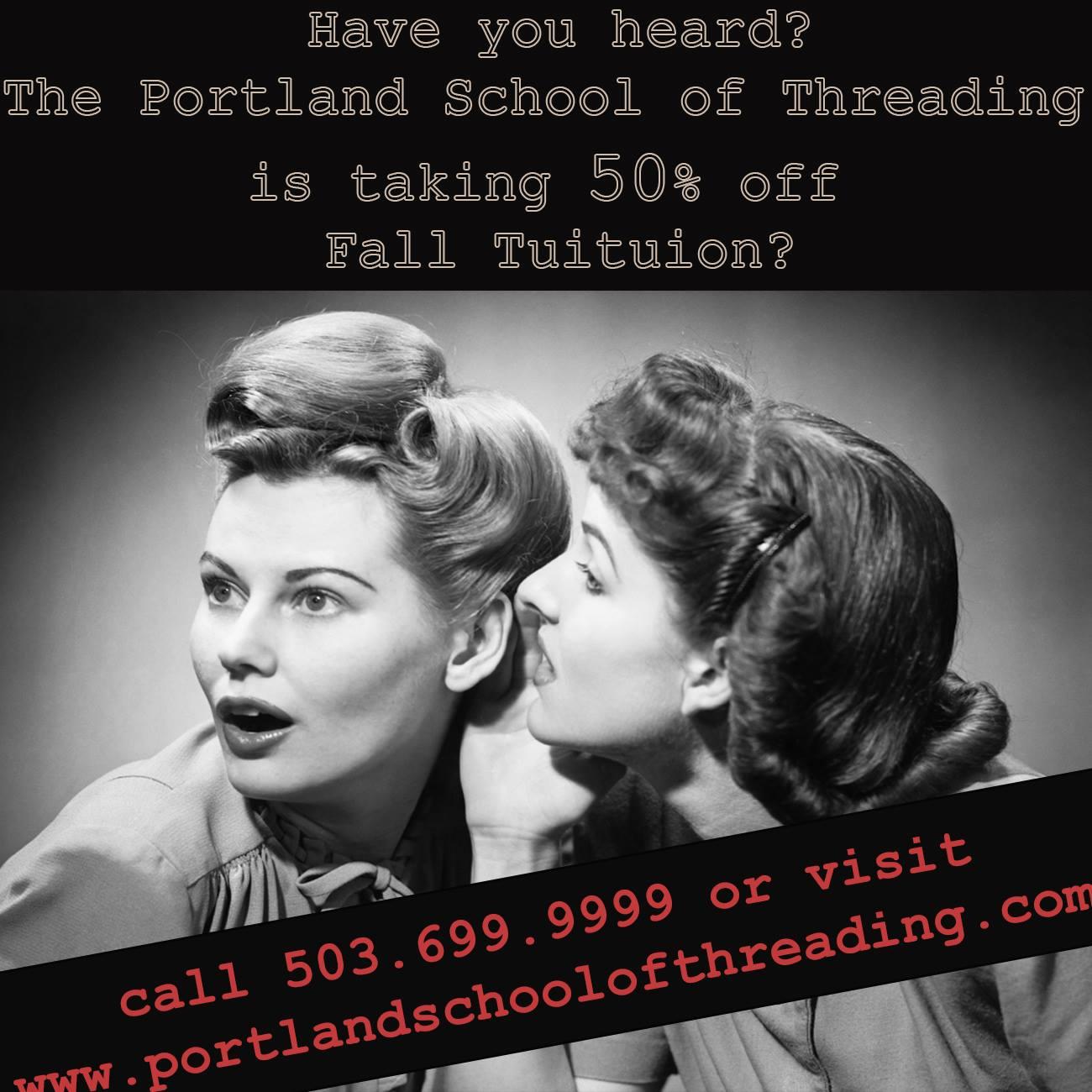 portland school of threading 50% off tuition